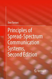 Principles of Spread-Spectrum Communication Systems, Second Edit