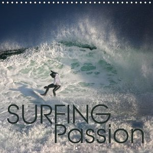 Surfing Passion (Wall Calendar 2015 300 × 300 mm Square)