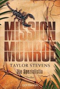 Mission Munroe 04. Die Spezialistin