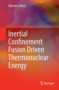Inertial Confinement Fusion Driven Thermonuclear Energy