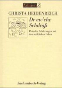Dr ew'che Schdräss