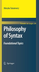 Philosophy of Syntax - Foundational Topics