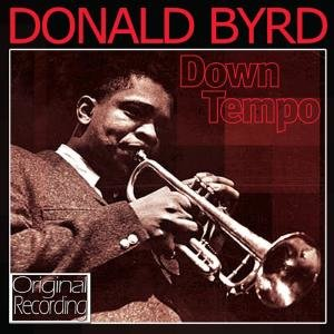 Byrd, D: Down Tempo
