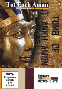 Tut Ench Amun-Die Suche nach vergessenen Welten-