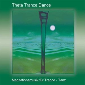 Theta Trance Dance