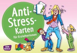 Anti-Stress-Karten für Erzieherinnen
