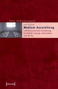 Medium Ausstellung