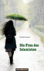 Die Frau des Islamisten