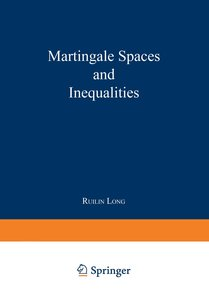 Martingale Spaces and Inequalities