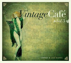 Vintage Cafe-Jazz & Lounge Vol.3 - zum Schließen ins Bild klicken