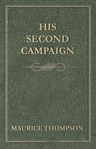 His Second Campaign