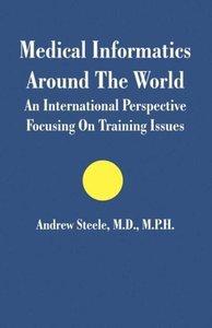 Medical Informatics Around The World