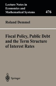 Fiscal Policy, Public Debt and the Term Structure of Interest Ra