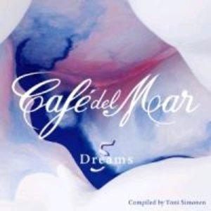 Cafe Del Mar Dreams 5