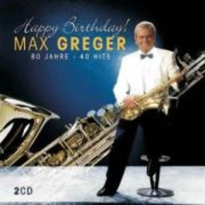 Happy Birthday-80 Jahre-40 Hits