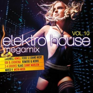 Elektro House Megamix Vol.10