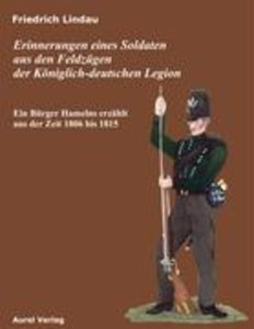 Erinnerungen eines Soldaten aus den Feldzügen der Königlich - de
