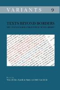 Texts Beyond Borders: Multilingualism and Textual Scholarship