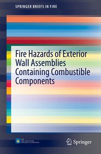 Fire Hazards of Exterior Wall Assemblies Containing Combustible