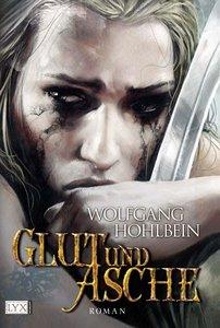Glut und Asche. Mit CD