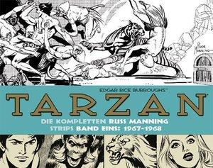 Tarzan: Die kompletten Russ Manning Strips / Band 1 1967 - 1968