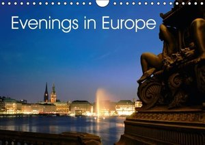 Evenings in Europe (Wall Calendar 2015 DIN A4 Landscape)