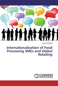 Internationalization of Food Processing SMEs and Global Retailin
