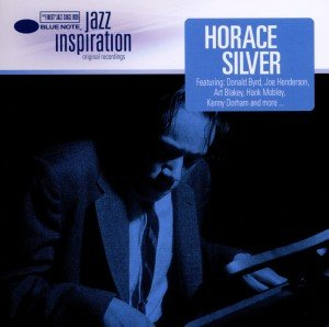 Jazz Inspiration:Horace Silver