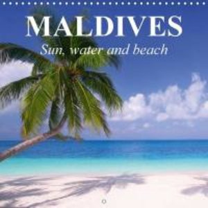 Maldives - Sun, water and beach (Wall Calendar 2015 300 × 300 mm