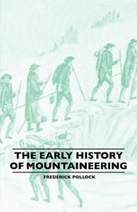The Early History Of Mountaineering