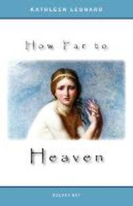 How Far to Heaven