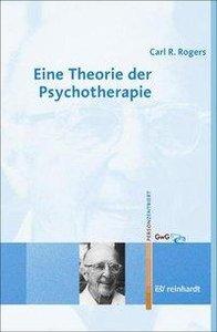 Eine Theorie der Psychotherapie, der Persönlichkeit und der zwis