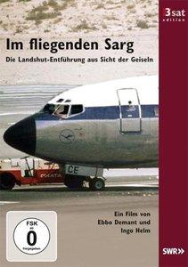 Im fliegenden Sarg - Die Landshut-Entführung aus Sicht der Geise