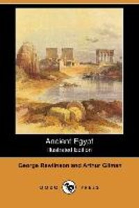 Ancient Egypt (Illustrated Edition) (Dodo Press)