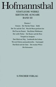 Dramen I. Gestern / Der Tod des Tizian / Idylle u. a. mehr