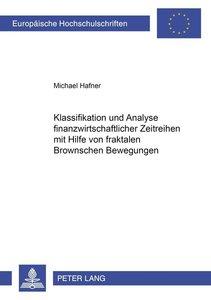 Klassifikation und Analyse finanzwirtschaftlicher Zeitreihen mit