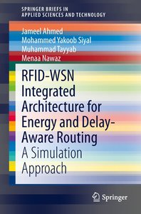 RFID-WSN Integrated Architecture for Energy and Delay- Aware Rou