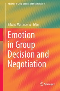 Emotion in Group Decision and Negotiation