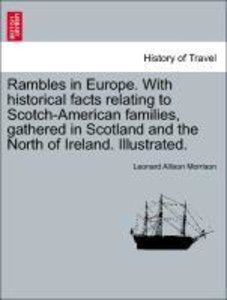 Rambles in Europe. With historical facts relating to Scotch-Amer