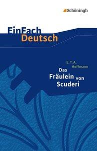Das Fräulein von Scuderi. Textausgabe