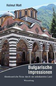 Bulgarische Impressionen