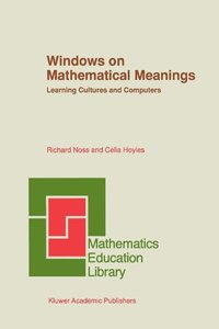 Windows on Mathematical Meanings