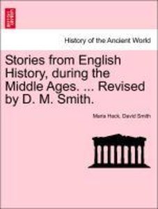 Stories from English History, during the Middle Ages. ... Revise