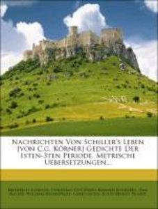 Nachrichten von Schiller's Leben Gedichte der 1sten-3ten Periode