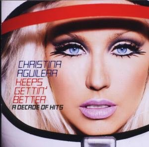 Keeps Gettin' Better-A Decade Of Hits
