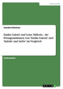 Emilia Galotti und Luise Millerin. Die Protagonistinnen von 'Emi
