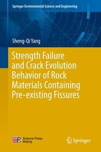 Strength Failure and Crack Evolution Behavior of Rock Materials