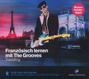 Französisch Lernen Mit The Grooves-Travelling