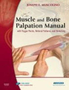 The Muscle and Bone Palpation Manual with Trigger Points, Referr