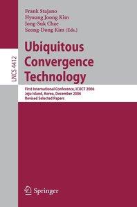 Ubiquitous Convergence Technology